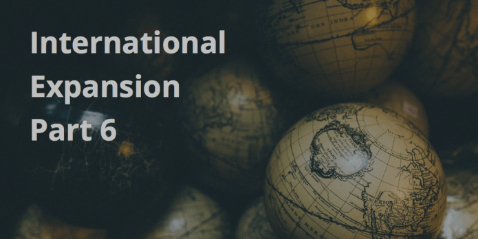 International Expansion part 6